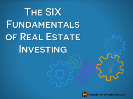The 6 fundamentals of residential real estate investing