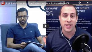 Think Realty Podcast #66 – Glenn Stromberg and Max Keller from MobileVestEd